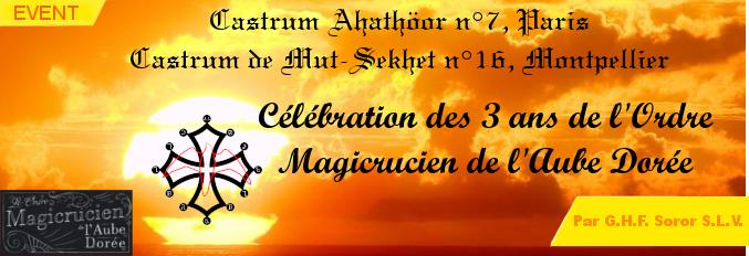 Célébration des 3 ans de l'Ordre Magicrucien de l'Aube Dorée